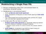 modelocking a single pass fel