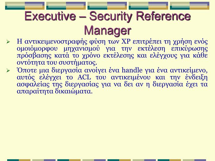 Executive – Security Reference Manager