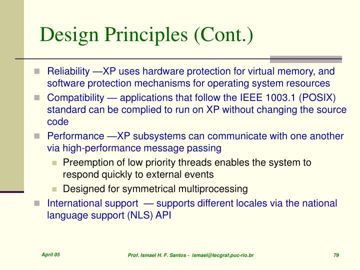Design Principles (Cont.)