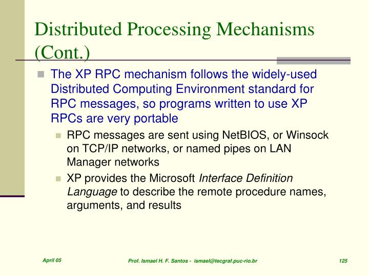 Distributed Processing Mechanisms (Cont.)