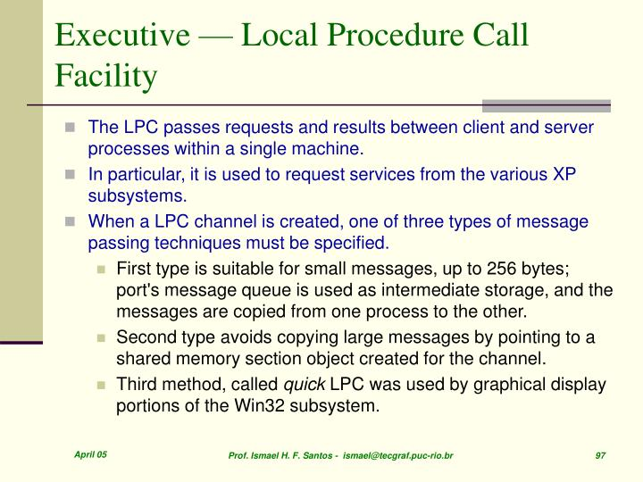 Executive — Local Procedure Call Facility