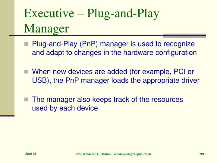 Executive – Plug-and-Play Manager