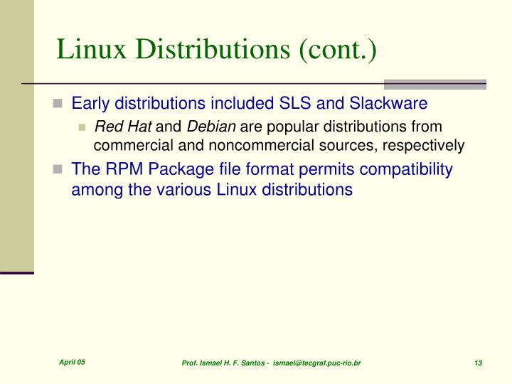 Linux Distributions (cont.)
