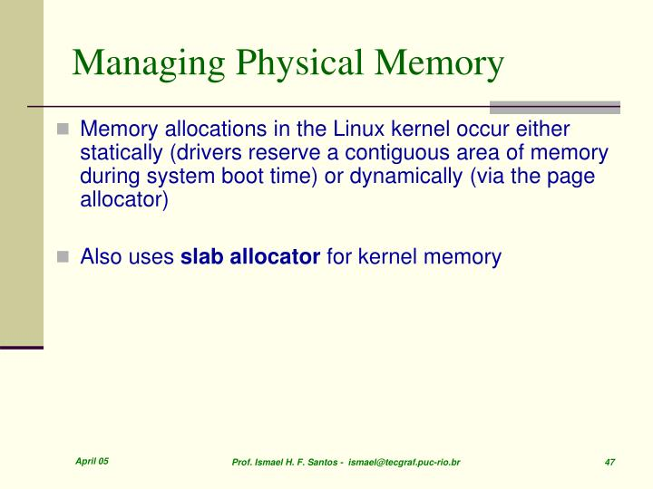 Managing Physical Memory