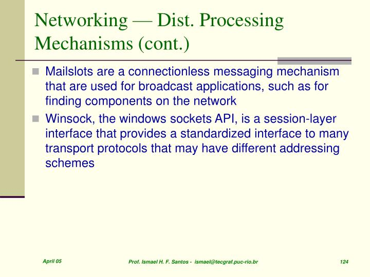 Networking — Dist. Processing Mechanisms (cont.)
