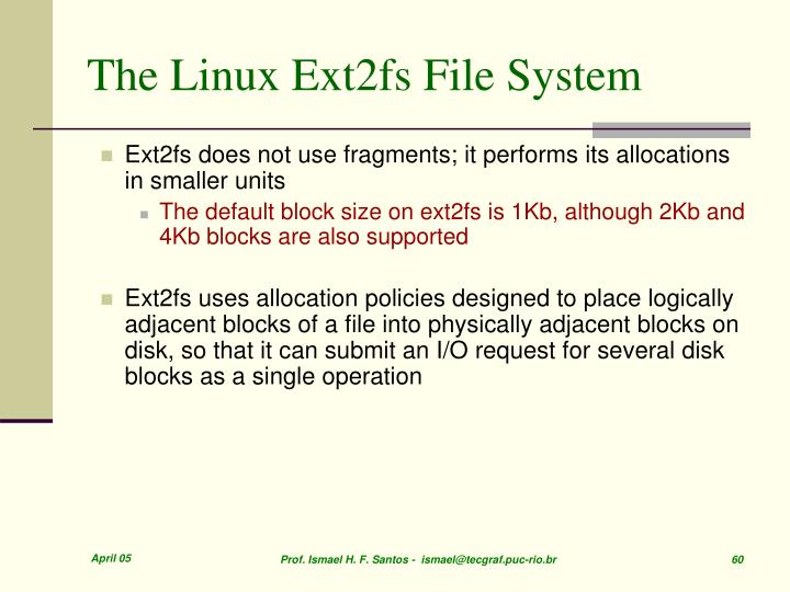The Linux Ext2fs File System
