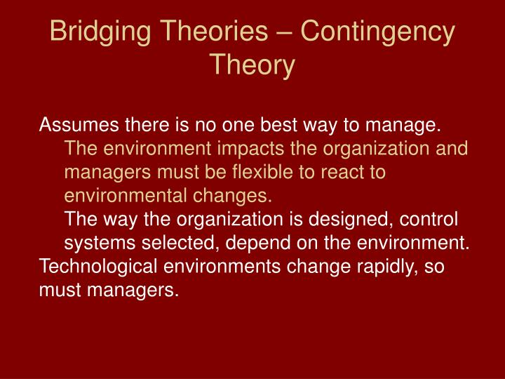 Bridging Theories – Contingency Theory