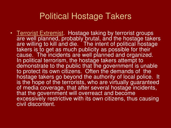 Political Hostage Takers