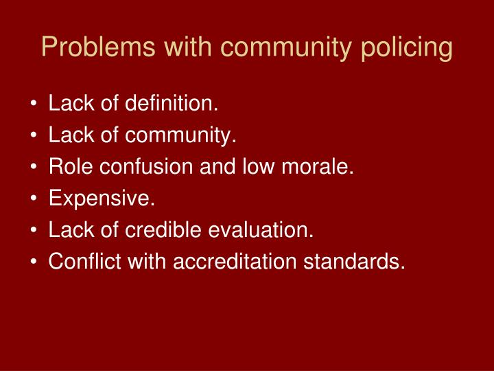 Problems with community policing