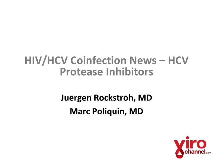 Hiv hcv coinfection news hcv protease inhibitors