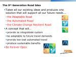 the 5 th generation road idea