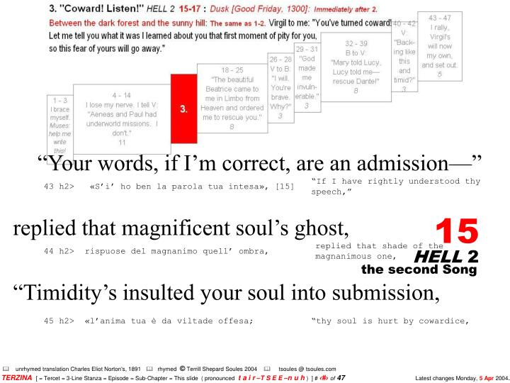 """""""Your words, if I'm correct, are an admission—"""""""