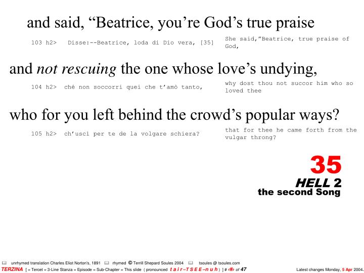 """and said, """"Beatrice, you're God's true praise"""