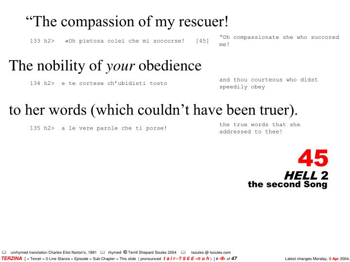 """""""The compassion of my rescuer!"""