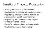 benefits of triage to prosecution