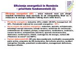 eficien a energetic n rom nia prioritate fundamental 2