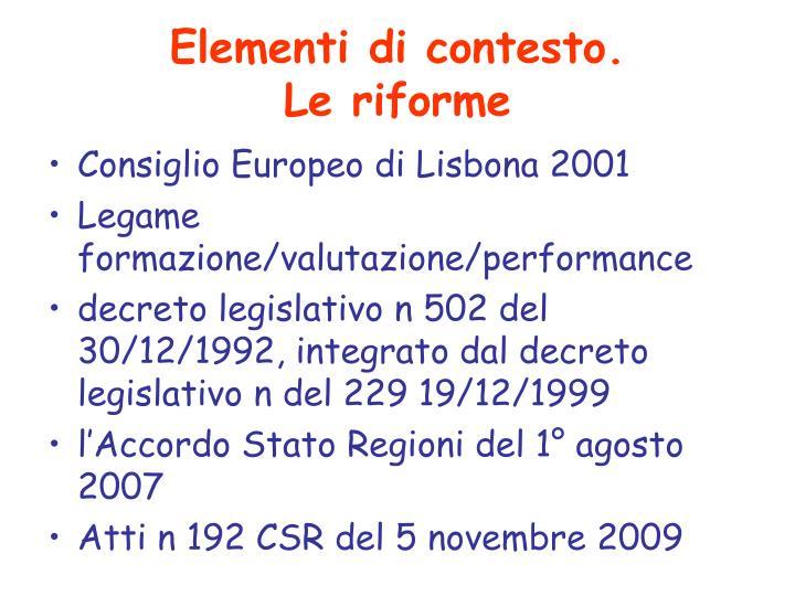 Elementi di contesto le riforme