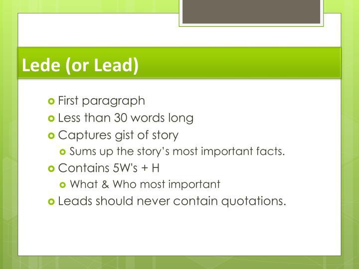 Lede (or Lead)