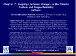 chapter 7 couplings between changes in the climate system and biogeochemistry authors