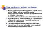 syol projektets indhold og tilgang