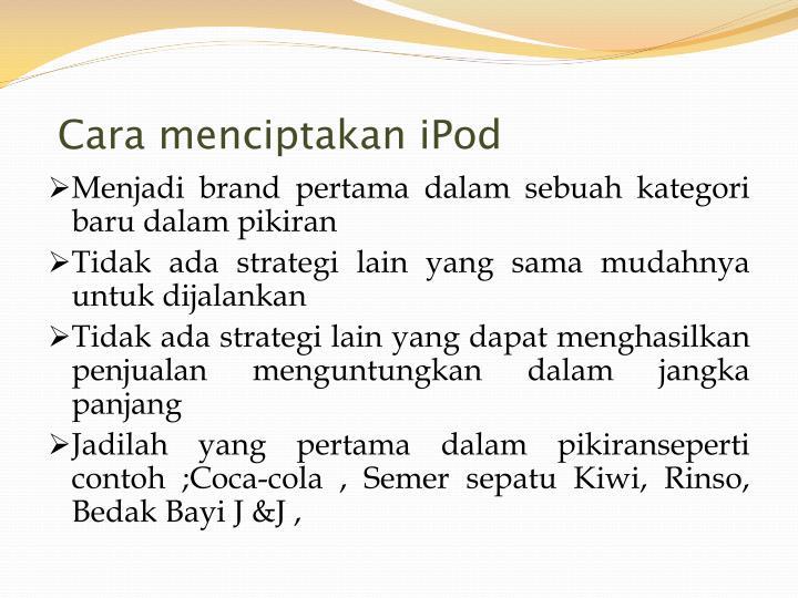 Cara menciptakan iPod