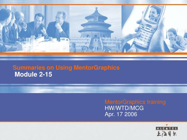summaries on using mentorgraphics module 2 15 n.