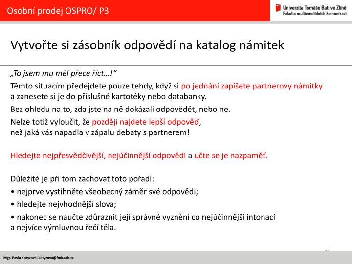 Osobní prodej OSPRO/ P3