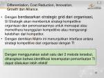 differentiation cost reduction innovation growth dan alliance