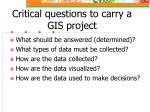 critical questions to carry a gis project