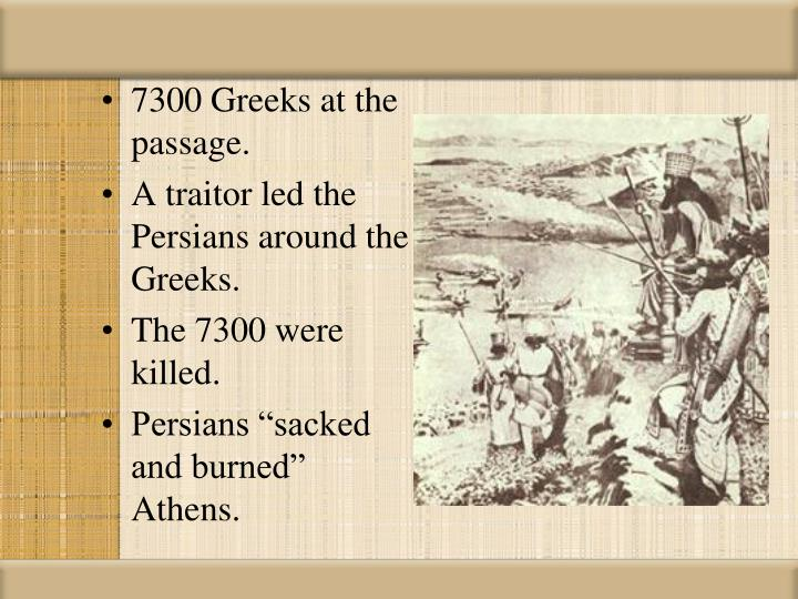 7300 Greeks at the passage.