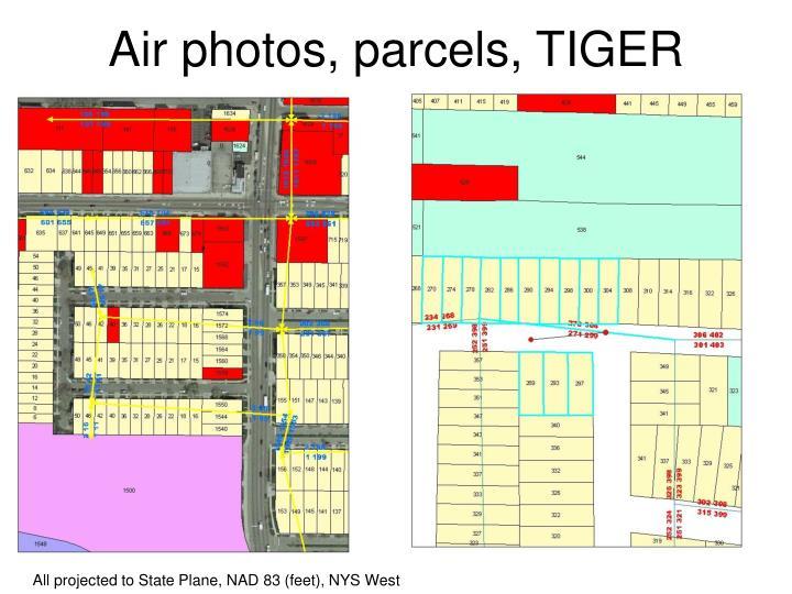 Air photos, parcels, TIGER