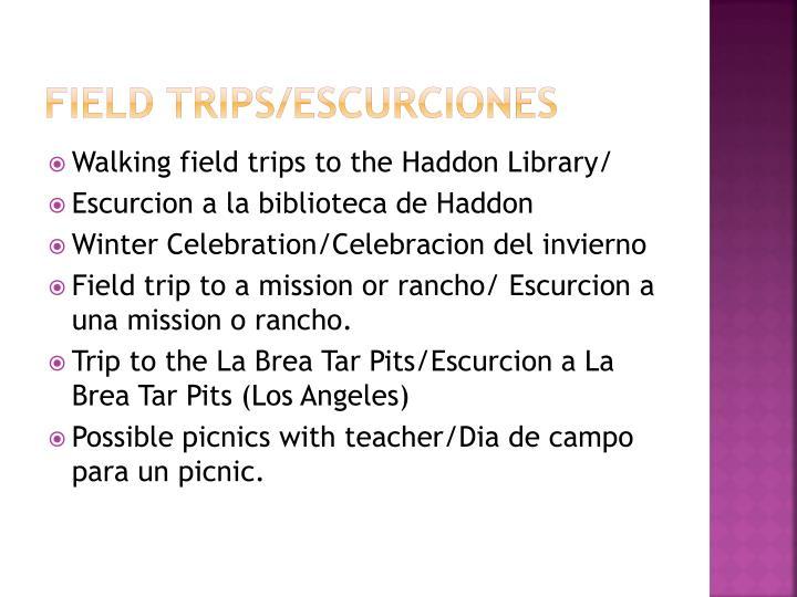 Field trips/