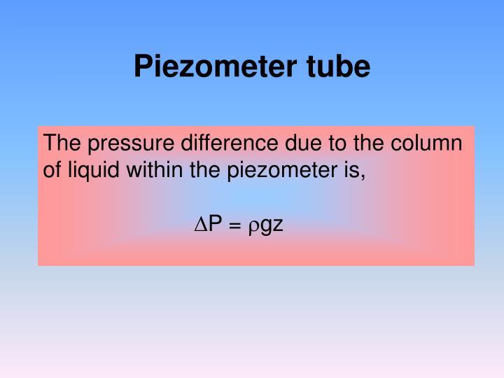 Piezometer tube