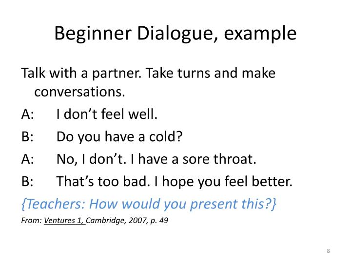 Beginner Dialogue, example