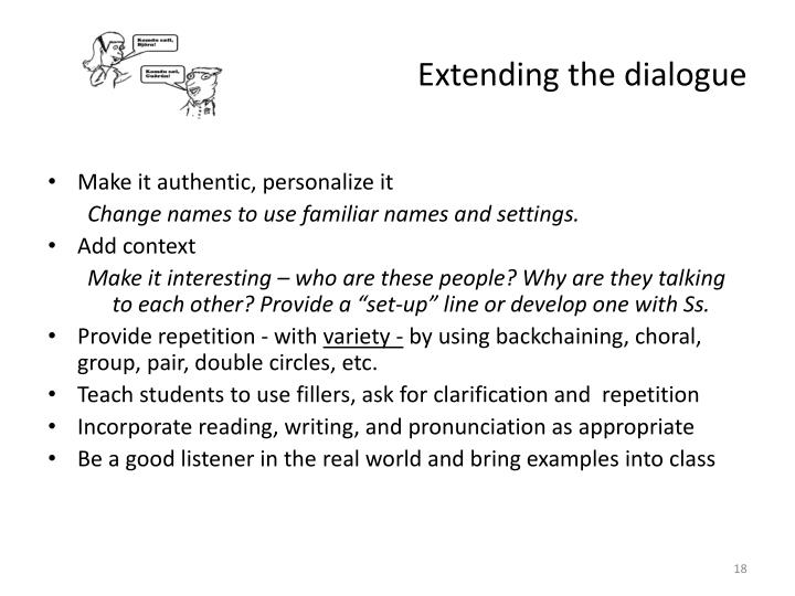 Extending the dialogue