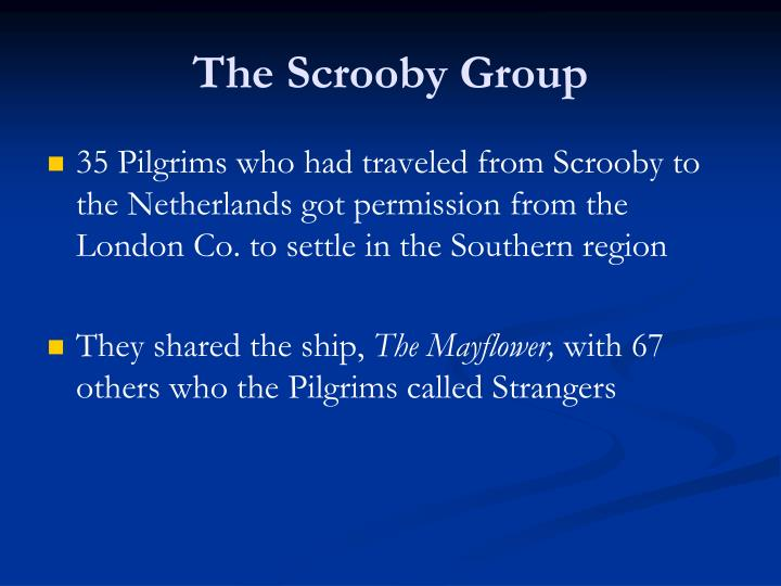 The Scrooby Group