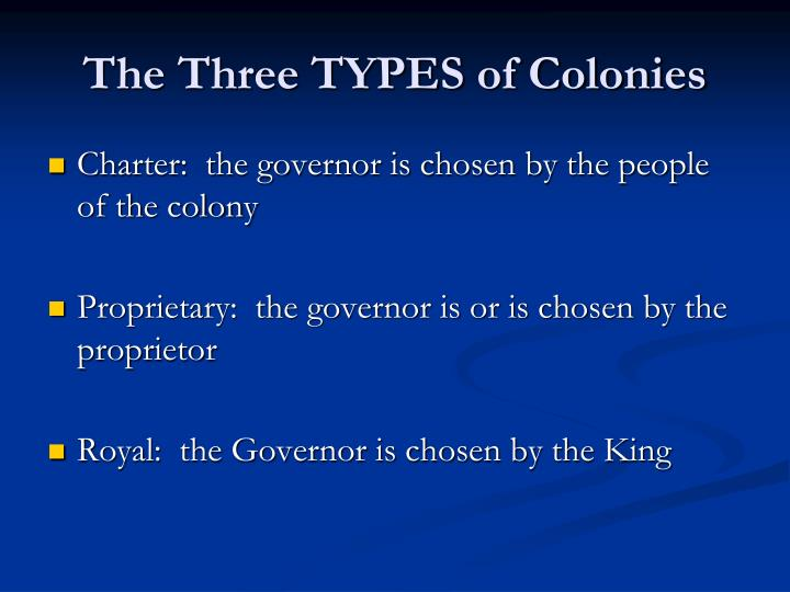 The Three TYPES of Colonies