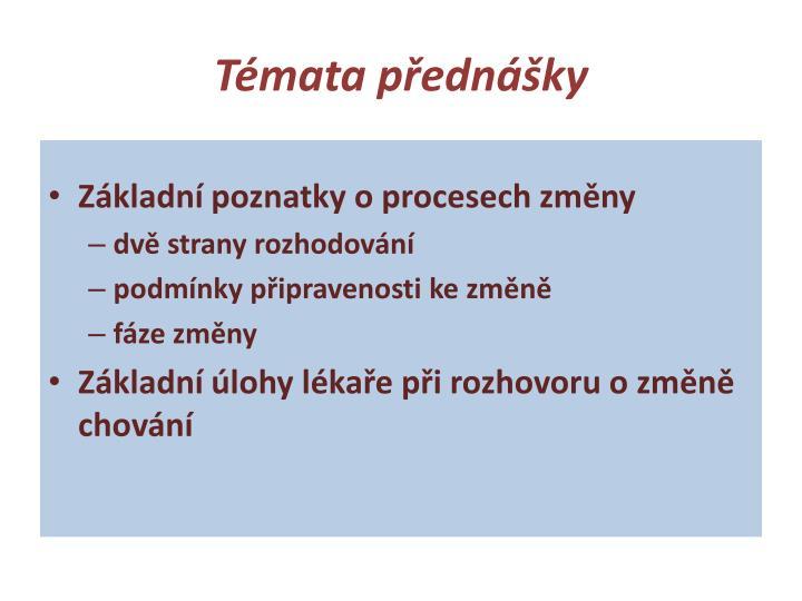 Témata přednášky