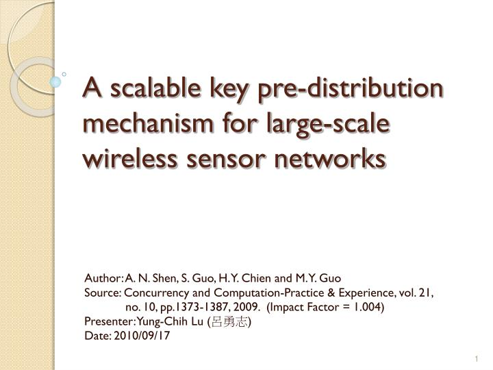 a scalable key pre distribution mechanism for large scale wireless sensor networks n.