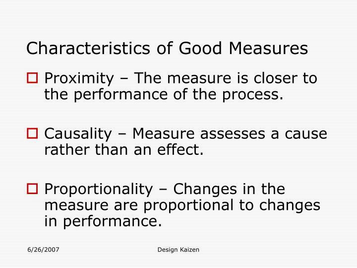 Characteristics of Good Measures
