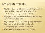 b y s ki n trigger
