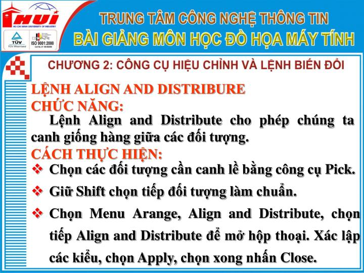 LỆNH ALIGN AND DISTRIBURE