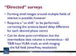 directed surveys