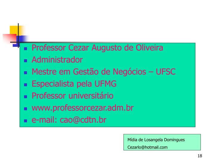Professor Cezar Augusto de Oliveira