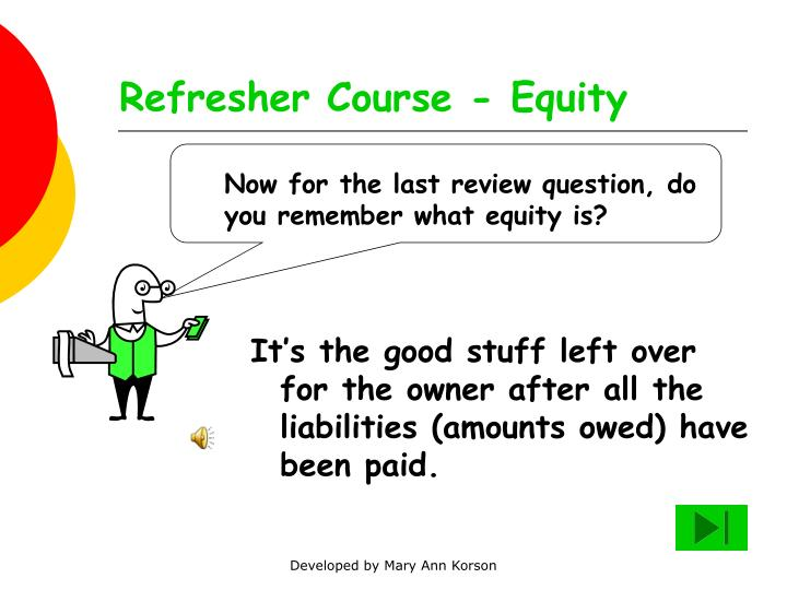 Refresher Course - Equity