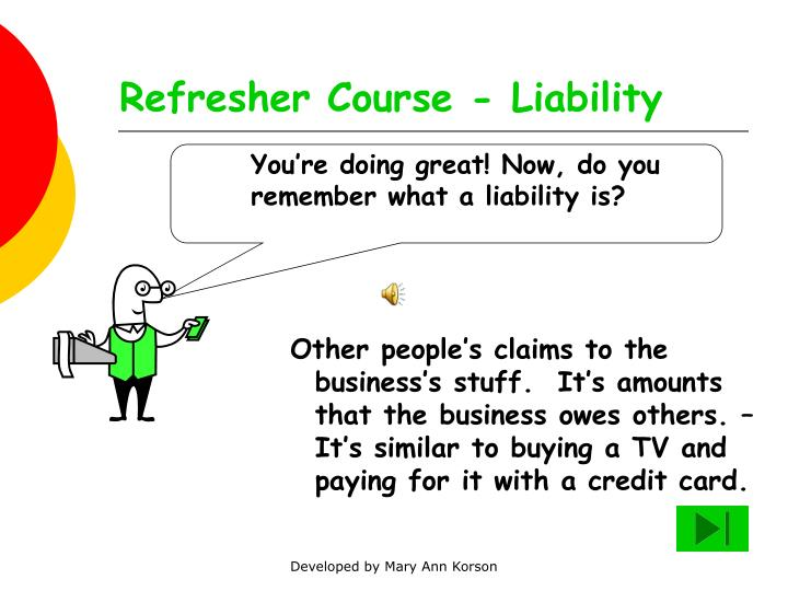 Refresher course liability