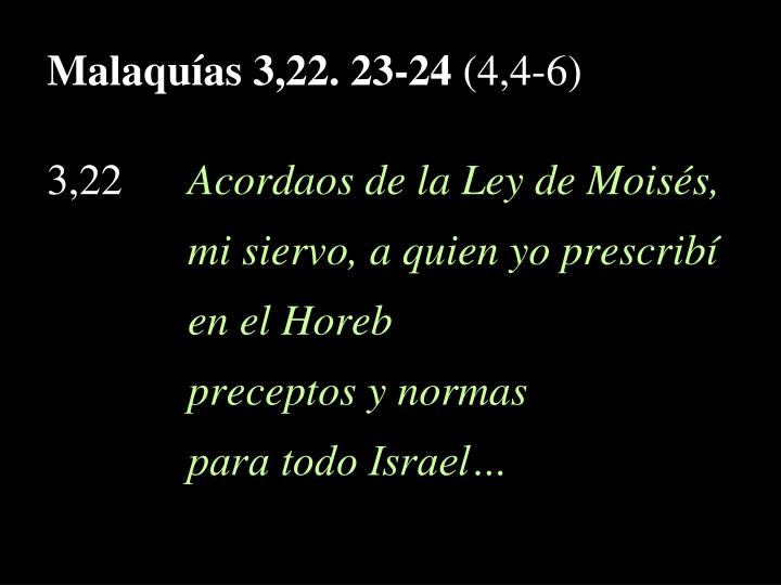 Malaquías 3,22. 23-24