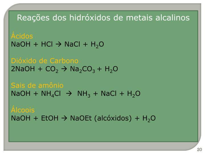 Reações dos hidróxidos de metais alcalinos