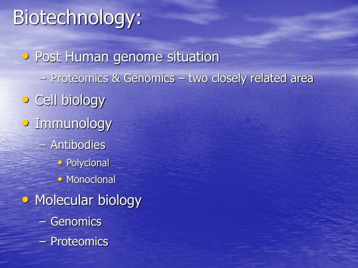 Biotechnology: