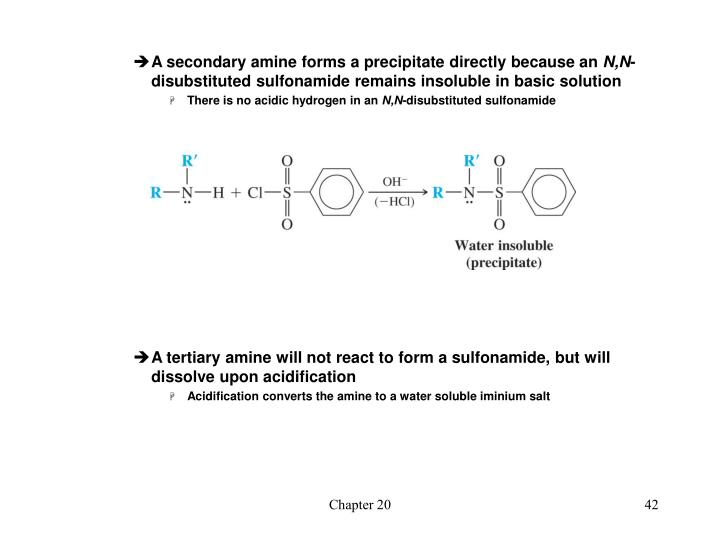A secondary amine forms a precipitate directly because an